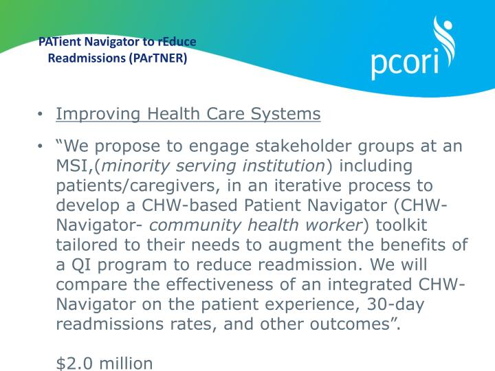 PATient Navigator to rEduce Readmissions (PArTNER)