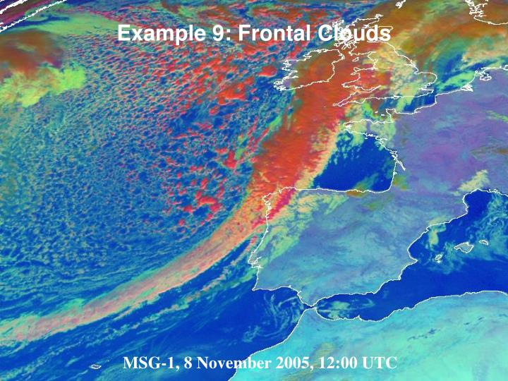Example 9: Frontal Clouds