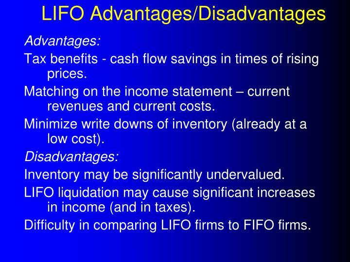 LIFO Advantages/Disadvantages