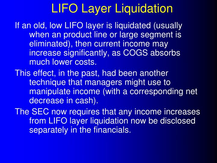 LIFO Layer Liquidation