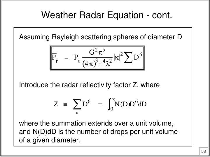 Weather Radar Equation - cont.