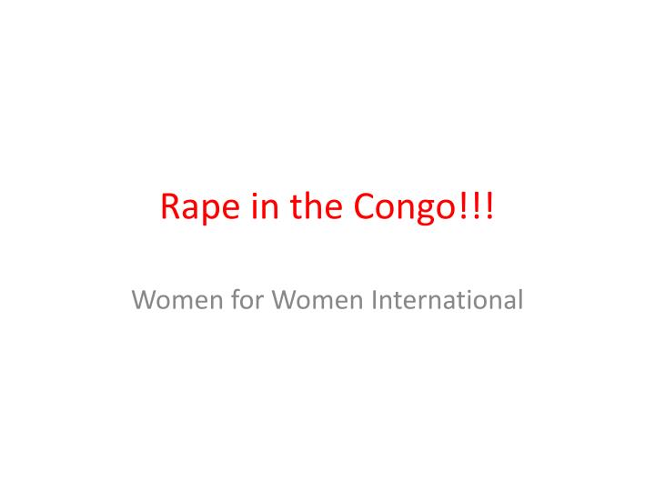 Rape in the congo