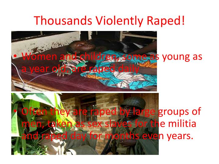 Thousands violently raped