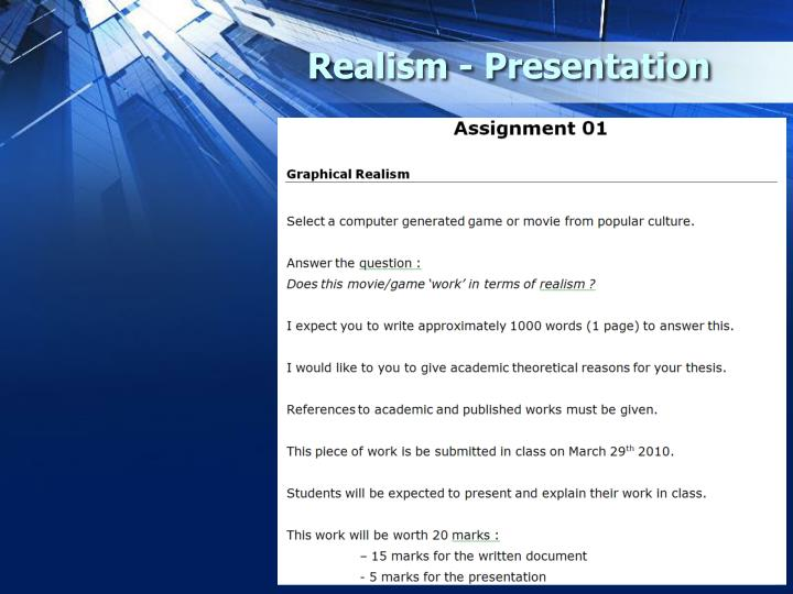 Realism - Presentation