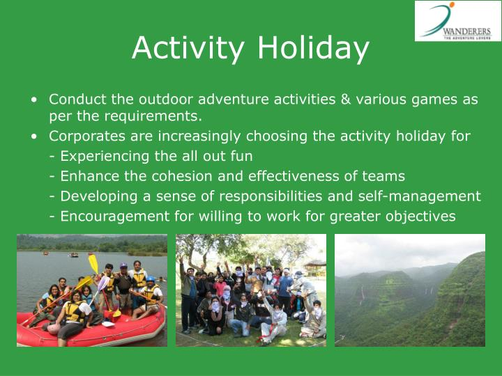Activity Holiday