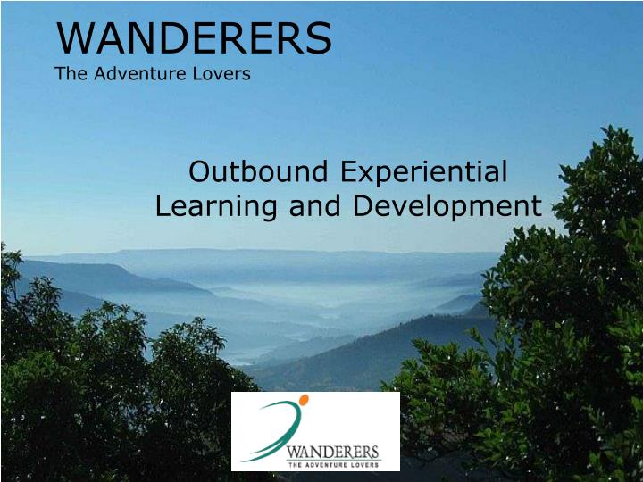 Wanderers the adventure lovers