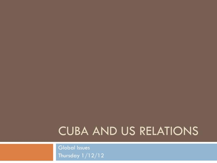 Cuba and us relations