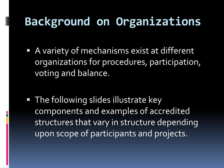 Background on Organizations