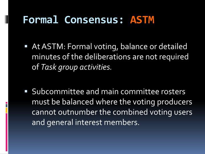 Formal Consensus:
