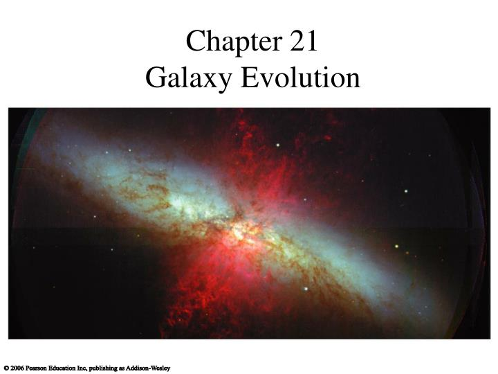 Chapter 21 galaxy evolution