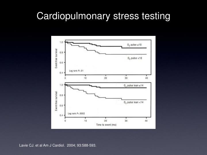 Cardiopulmonary stress testing