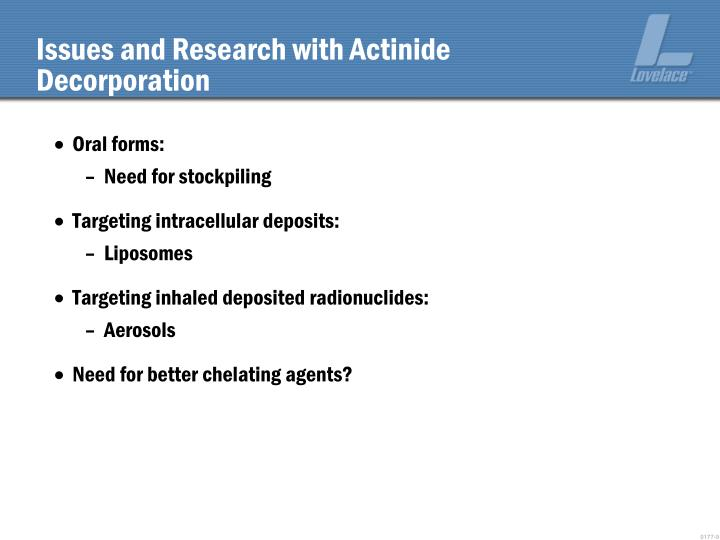 Issues and Research with Actinide Decorporation