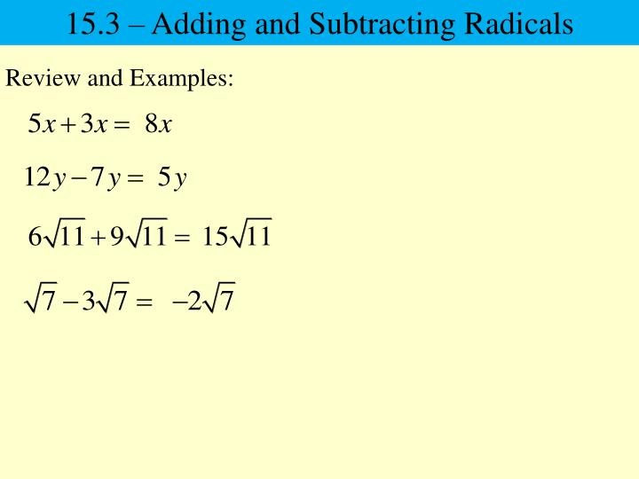 15.3 – Adding and Subtracting Radicals