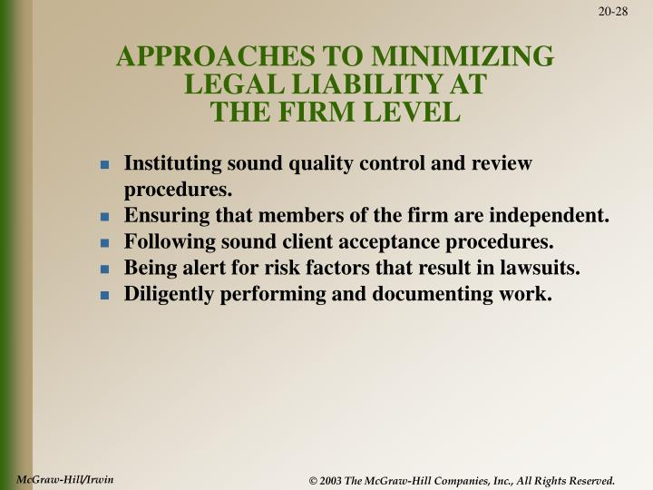 APPROACHES TO MINIMIZING LEGAL LIABILITY AT