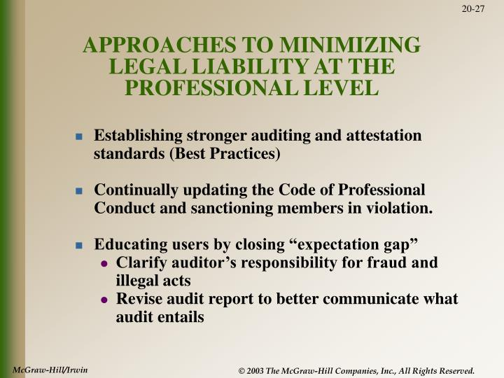 APPROACHES TO MINIMIZING LEGAL LIABILITY AT THE PROFESSIONAL LEVEL