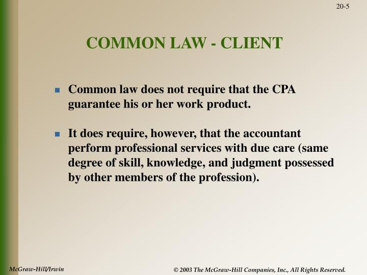 COMMON LAW - CLIENT
