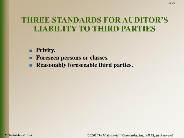 THREE STANDARDS FOR AUDITOR'S LIABILITY TO THIRD PARTIES