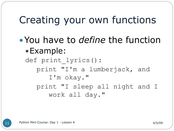 Creating your own functions