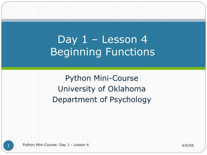 Day 1 lesson 4 beginning functions