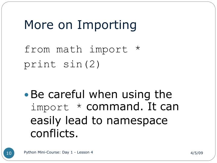 More on Importing
