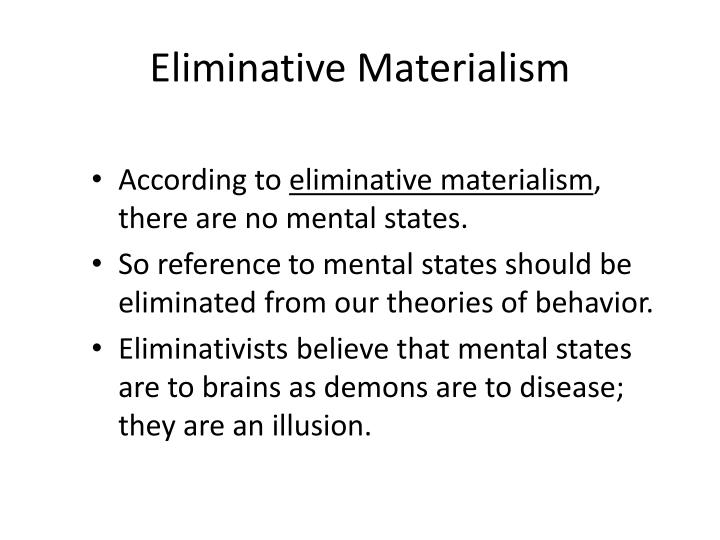 Eliminative Materialism