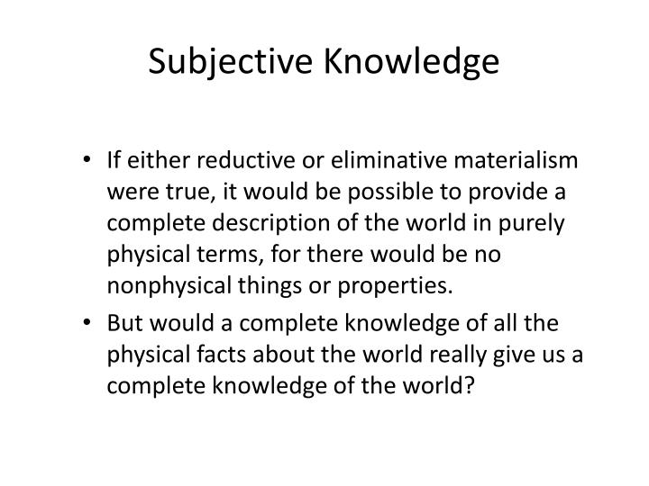 Subjective Knowledge