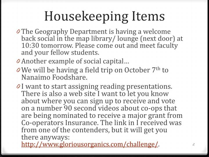 Housekeeping items