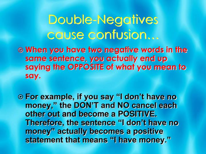 Double-Negatives