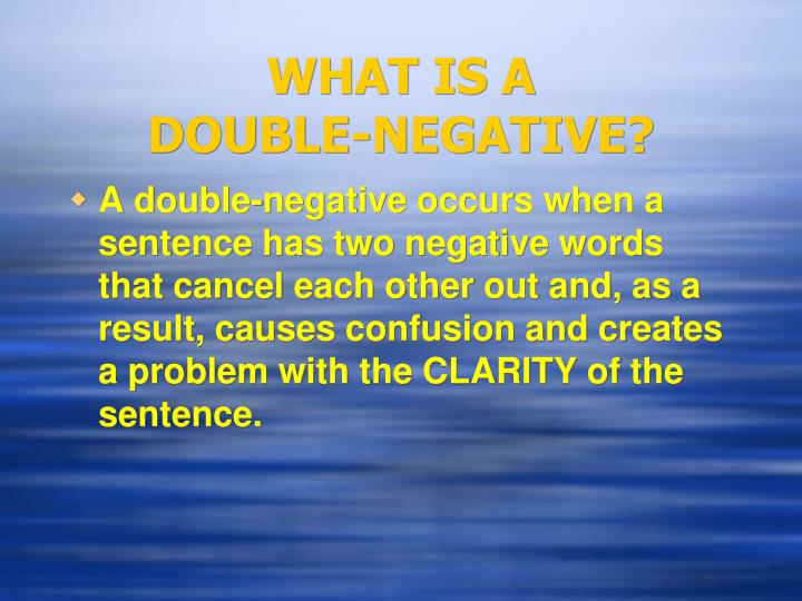 What is a double negative