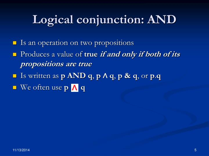Logical conjunction: AND