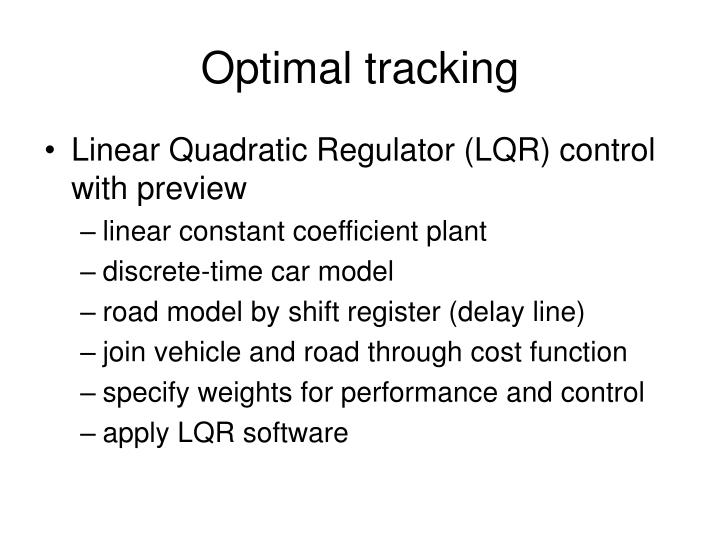 Linear Quadratic Regulator (LQR) control with preview