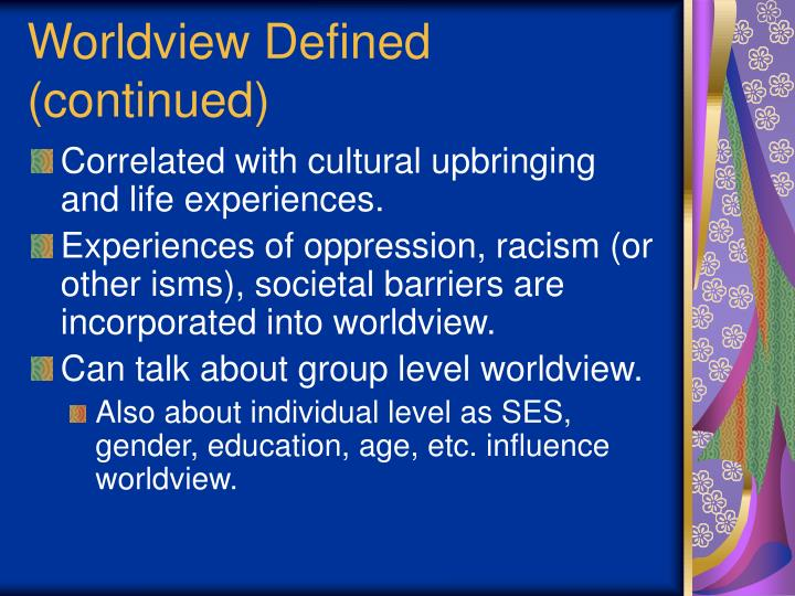 Worldview defined continued