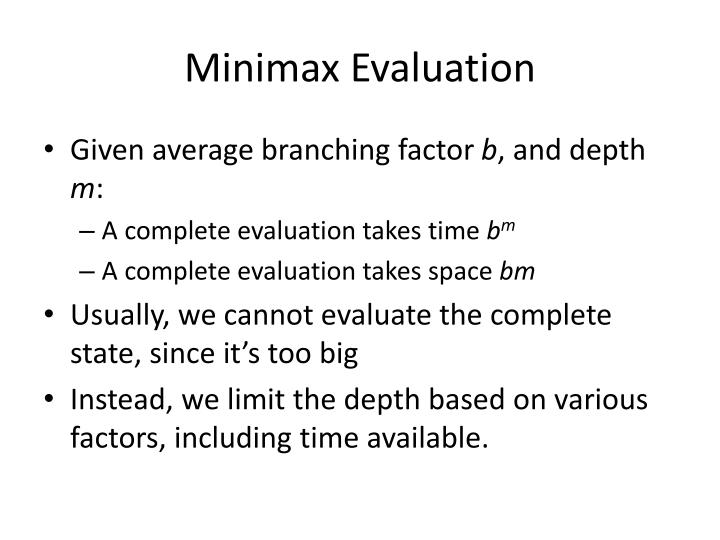Minimax Evaluation