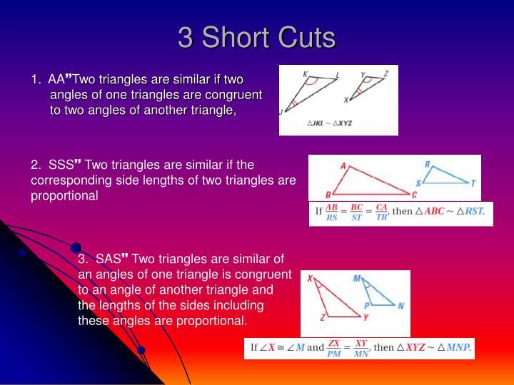 3 Short Cuts