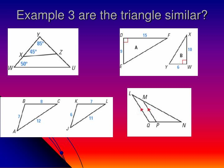 Example 3 are the triangle similar?