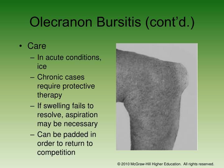 Olecranon Bursitis (cont'd.)