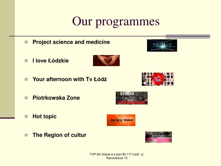 Our programmes