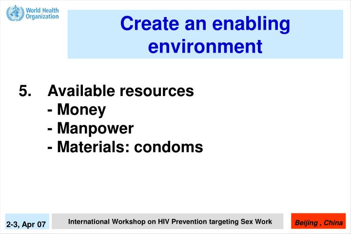 Create an enabling environment