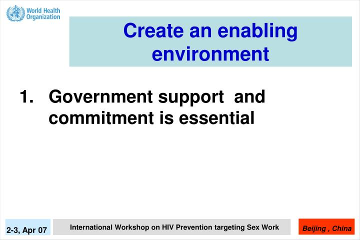 Create an enabling environment