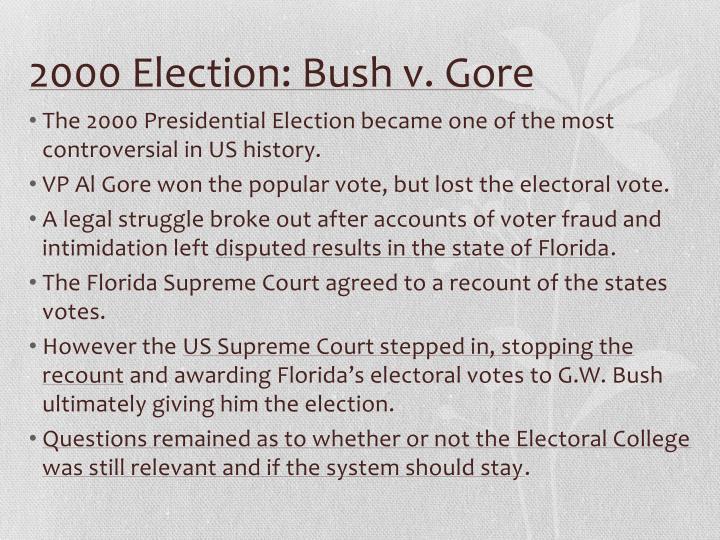 2000 Election: Bush v. Gore