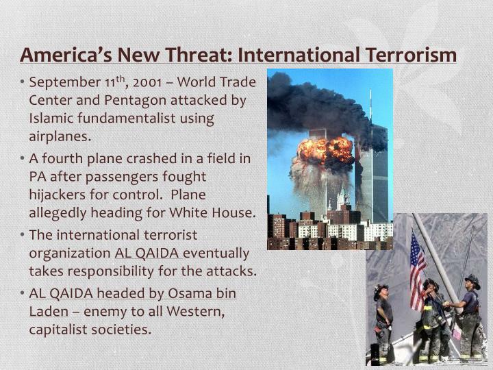America's New Threat: International Terrorism