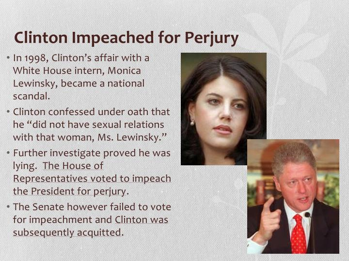 Clinton Impeached for Perjury