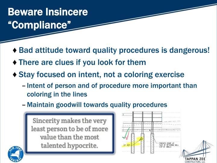 "Beware Insincere ""Compliance"""