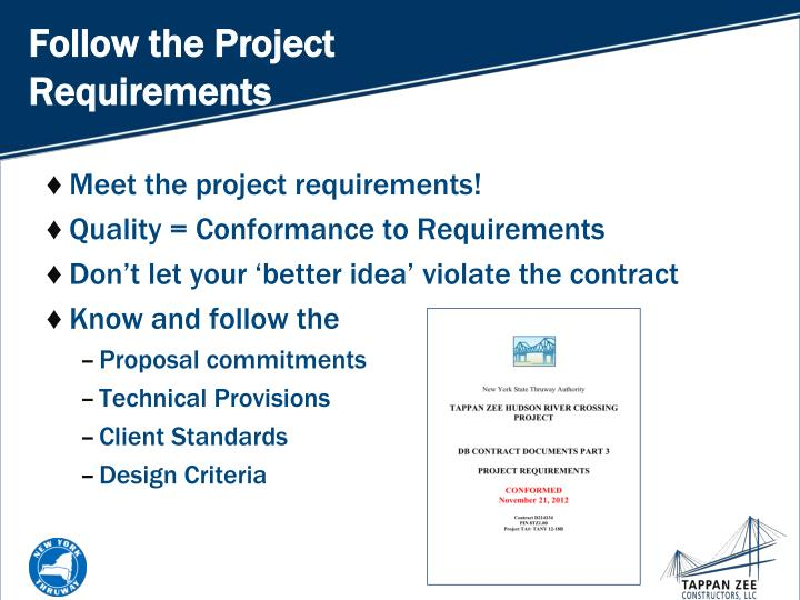 Follow the Project Requirements