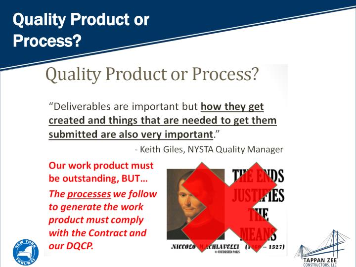Quality Product or Process?