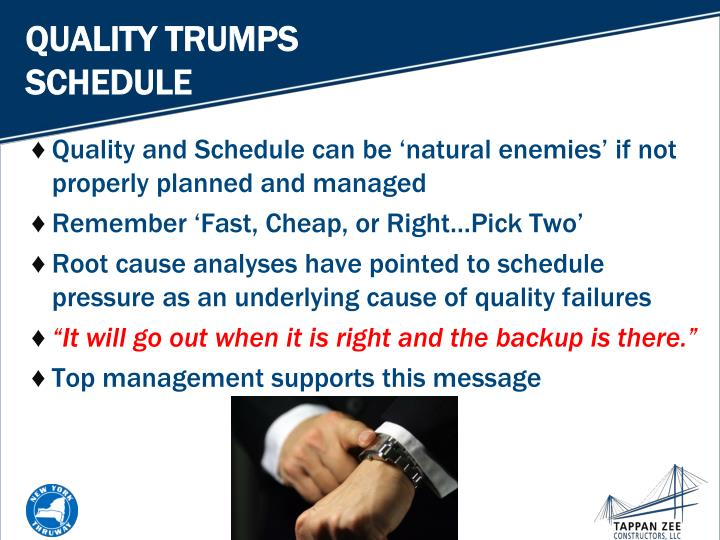 QUALITY TRUMPS SCHEDULE