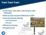 train train train