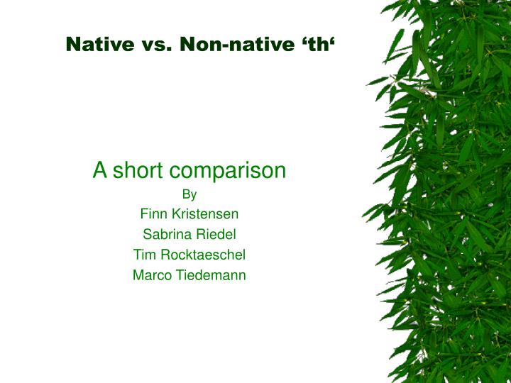 Native vs non native th