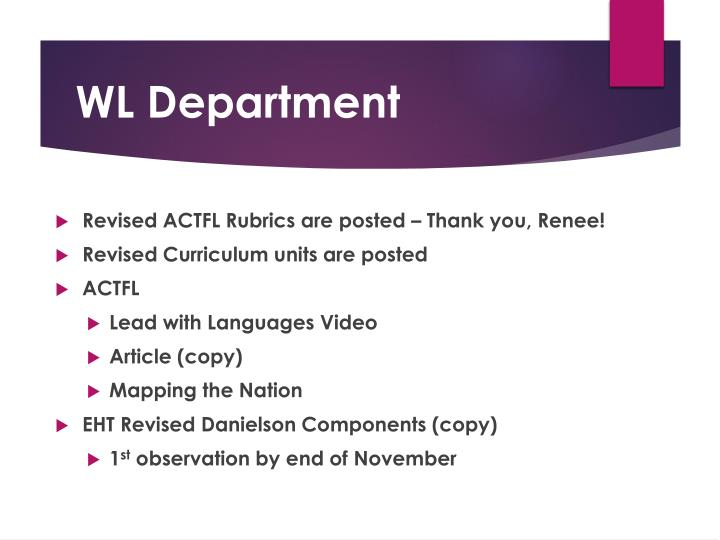 Revised ACTFL Rubrics are posted – Thank you, Renee!