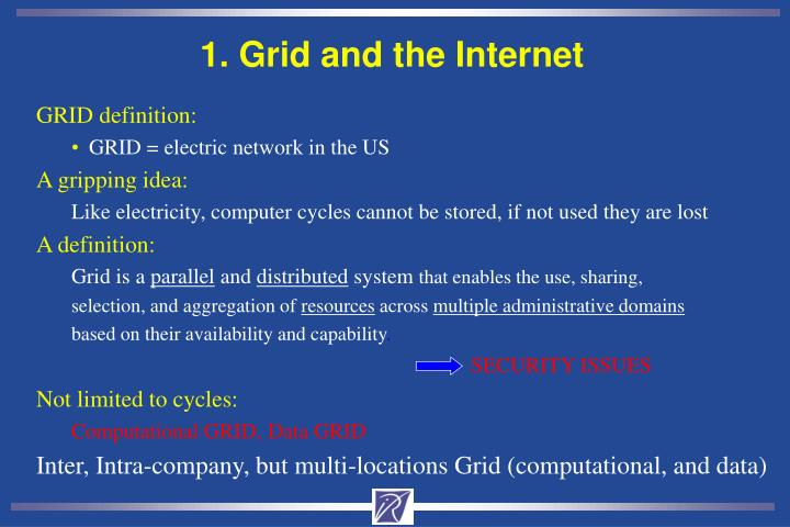 1 grid and the internet